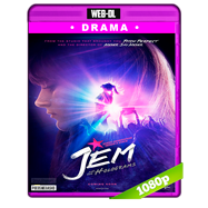 Jem and the Holograms (2015) WEB-DL 1080p Audio Ingles 5.1 Subtitulada