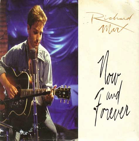 Richard Marx – Now and Forever