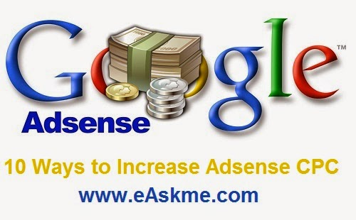 10 Ways to Increase Adsense CPC : eAskme