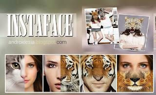InstaFace - Aplikasi Edit foto Wajah Harimau, Keren