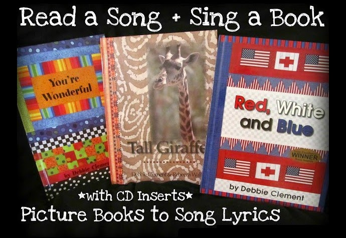Picture Books Based on Song Lyrics by Debbie Clement