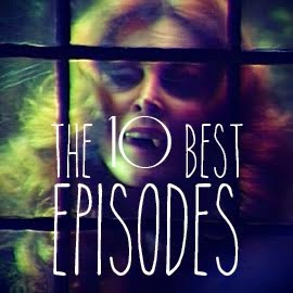THE 10 BEST EPISODES!