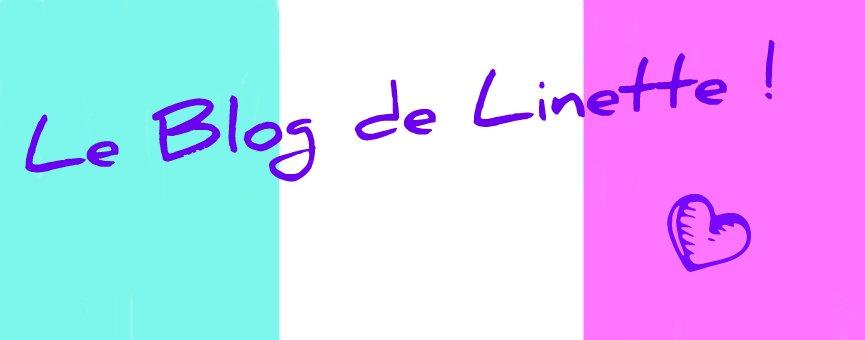 Le blog de Linette !