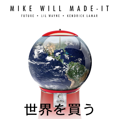cover portada de la cancion single buy the world de mike will made it lil wayne kendrick lamar future