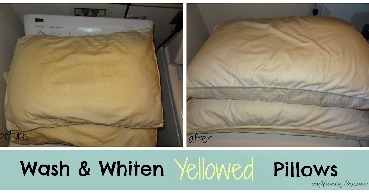 Thrift for today how to wash whiten yellowed pillows - Whiten yellowed pillows ...