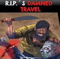 R.I.P.'S DAMNED TRAVEL