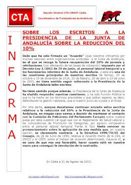 SOBRE LOS ESCRITOS A LA PRESIDENCIA DE LA JUNTA DE ANDALUCÍA SOBRE LA REDUCCIÓN DEL 10%