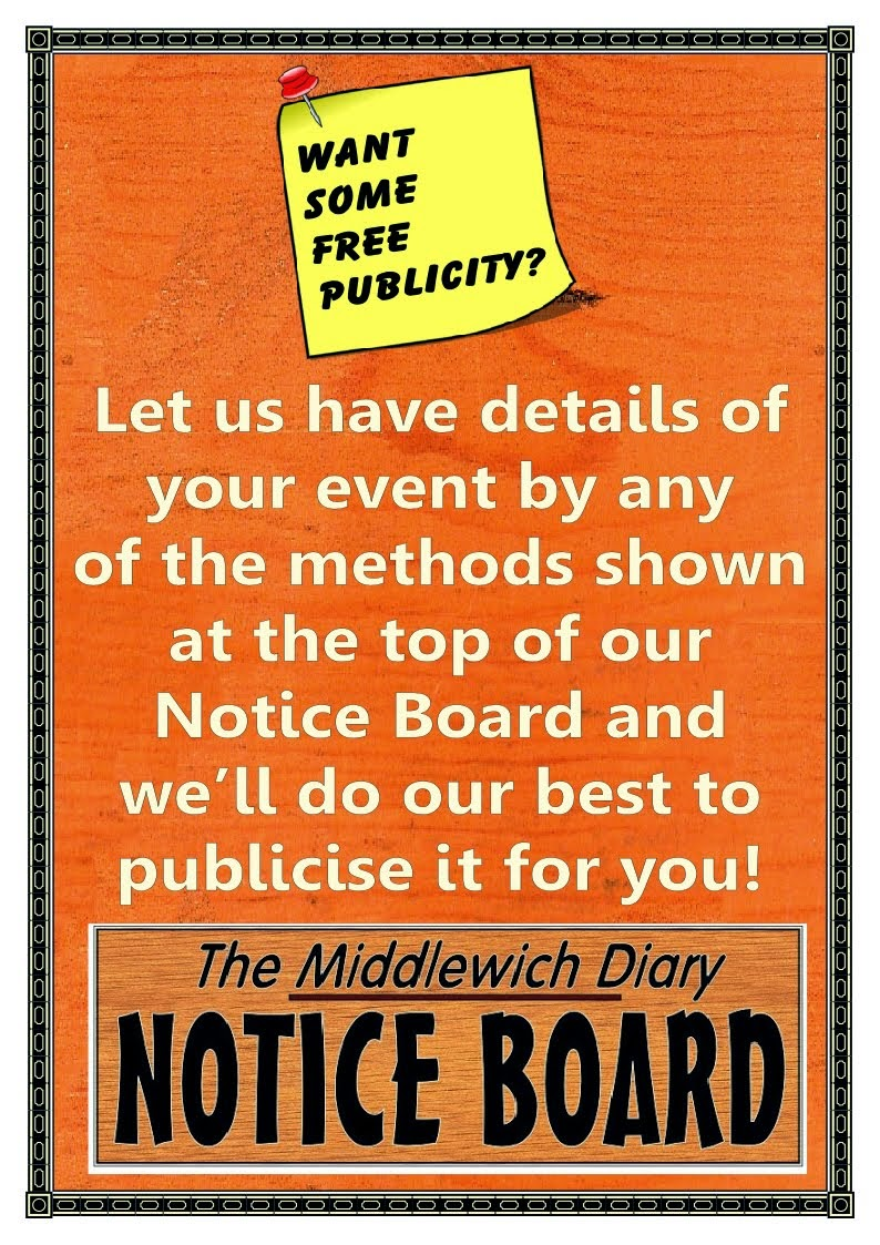 THE MIDDLEWICH DIARY NOTICE-BOARD....