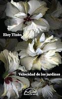 'Velocidad de los jardines' de Eloy Tizón, reeditado 25 años despues.