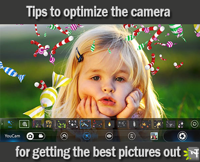 Tips to optimize the camera for getting the best pictures out