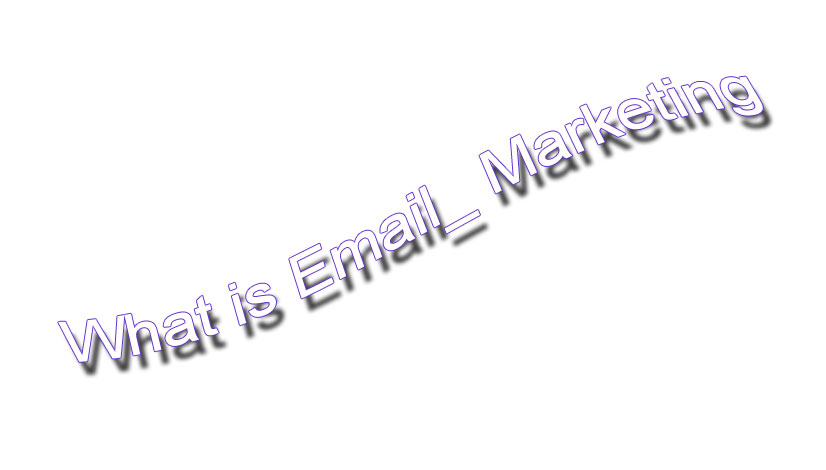 what is email marketing,how to earn money by doing email marketing,email marketing