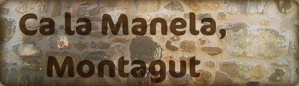 Ca la Manela, Montagut