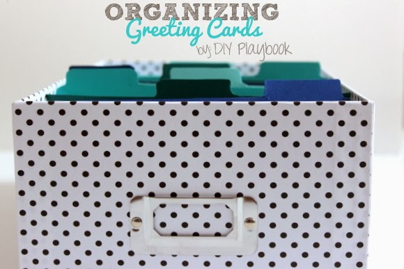 How to organize your greeting cards- the DIY Playbook