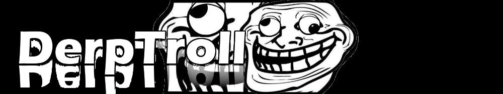 Derp Troll