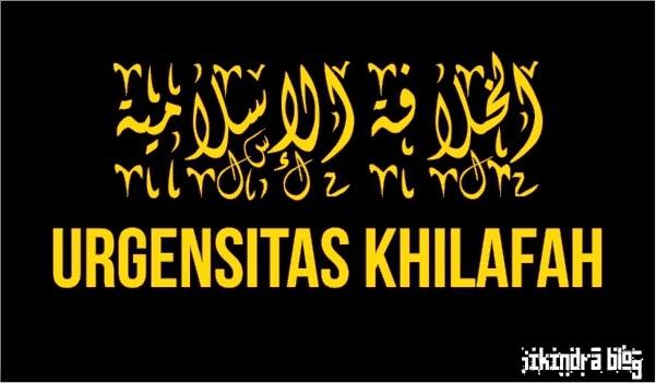 Urgensitas Khilafah