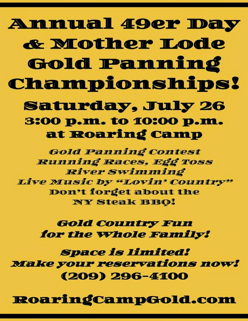 Roaring Camp's 49er Day and Mother Lode Gold Panning Championships - Sat July 26