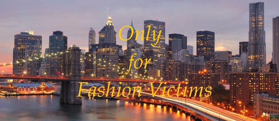 Onlyforfashionvictims