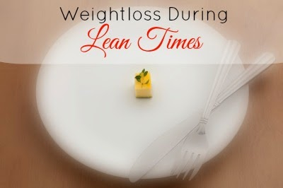 Weightloss During Lean Times
