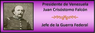 Fotos del Presidente Venezolano Juan Crisóstomo Falcón