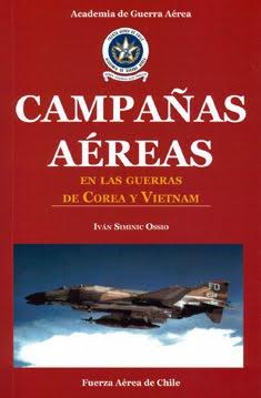 Campañas Aéreas en Corea y Vietnam