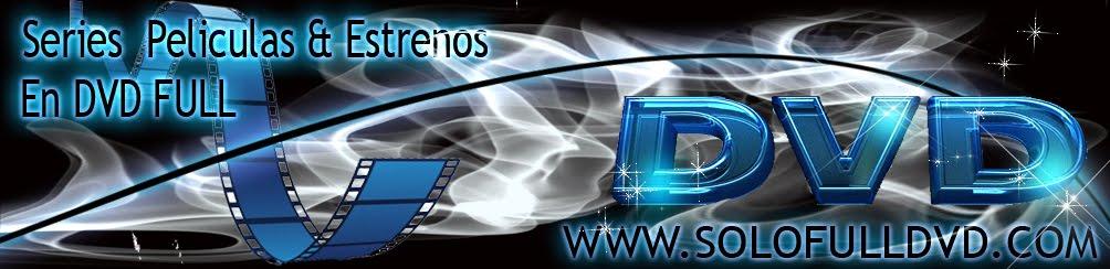 ::: Peliculas Y Estrenos Solo En DVD Full :::
