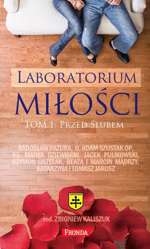 Zbigniew Kaliszuk, Laboratorium miłości. Tom 1: Przed ślubem
