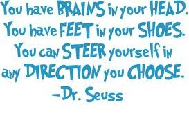 Dr.Seuss Direction you choose quote