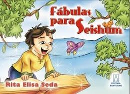 FÁBULAS PARA SEISHUM