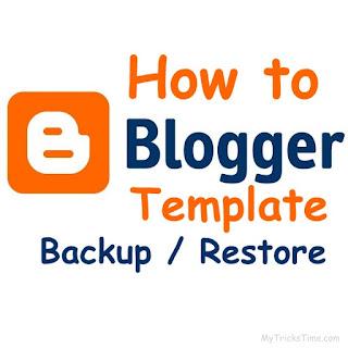 How to Backup or Restore Your Blogger Template - mytrickstime.com - images