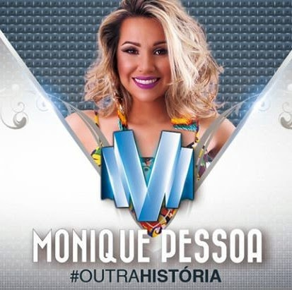 [BAIXAR] Monique Pessoa – Promocional de Agosto – 2014