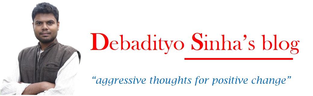 Debaadityo Sinha's Blog