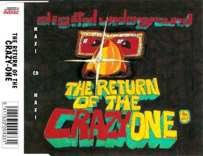 Digital Underground – The Return Of The Crazy One (CDS) (1993) (FLAC + 320 kbps)