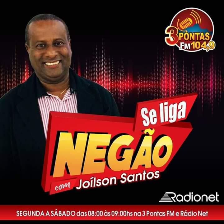 Se Liga Negão na Rádio 3 Pontas FM 104,9