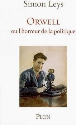 Orwell ou horreur politique - Simon Leys