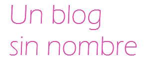 Un blog sin nombre