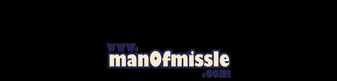 www.manofmissle.com