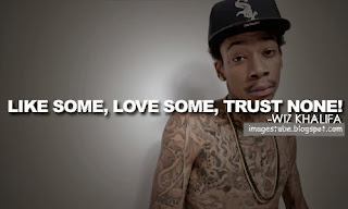 wiz khalifa quotes - Wiz Khalifa Quotes