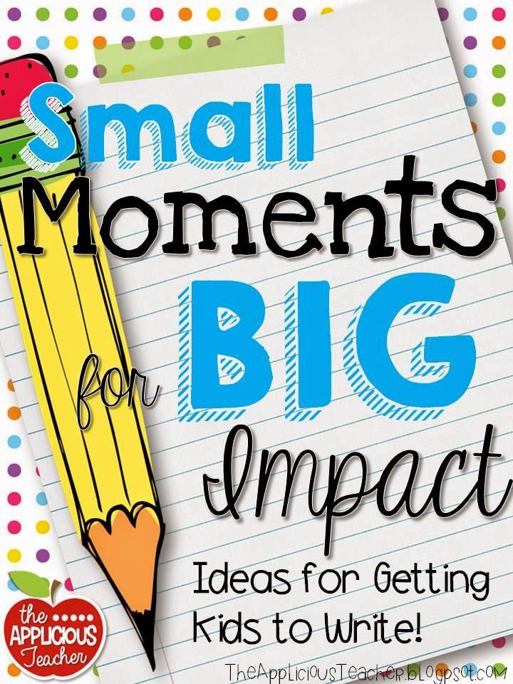 small moment writing writing ideas