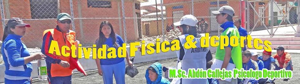 ACTIVIDAD FÍSICA,  DEPORTES & RECREACIÓN * LA PAZ - BOLIVIA*