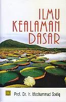 toko buku rahma: buku ILMU KEALAMAN DASAR (Ilmu Alamiah Dasar), pengarang mochammad sodiq, penerbit kencana