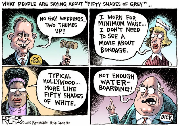 Reactions to Fifty Shades of Grey:  Roy Moore:
