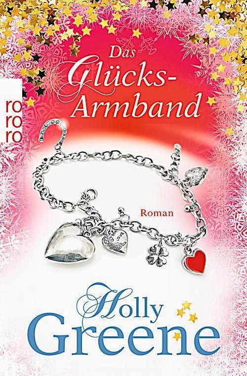 http://www.rowohlt.de/buch/Holly_Greene_Das_Gluecksarmband.3051213.html