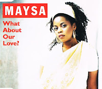 Maysa - What About Your Love (CDM) (1995)