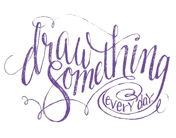 Lettering Lately > Draw something every day