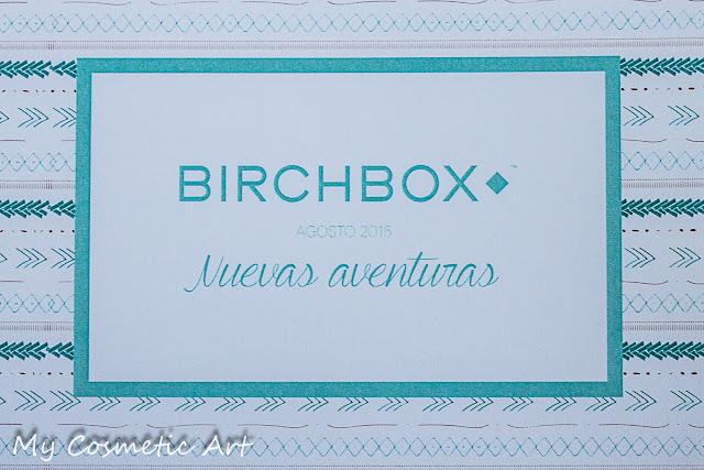 Nuevas Aventuras: la Birchbox de Agosto de 2015