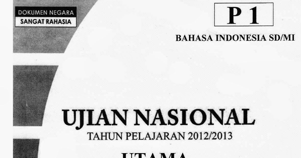 Soal Un Utama Bahasa Indonesia Ta 2012 2013 Portal Download
