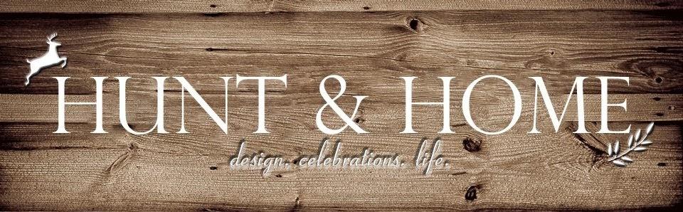 Hunt & Home