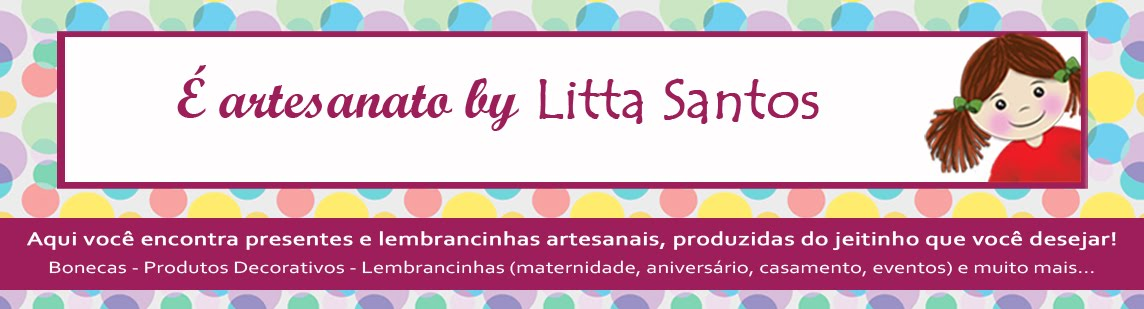 É Artesanato by Litta Santos