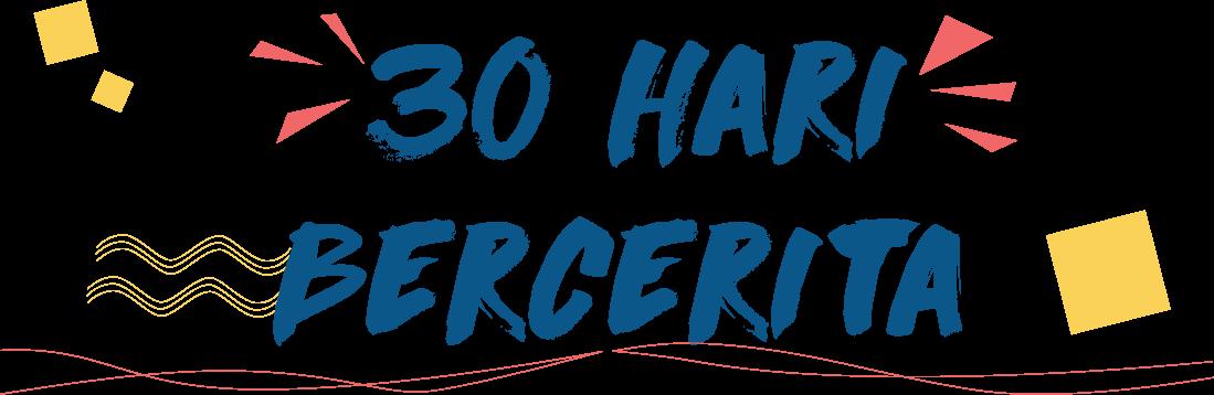 30haribercerita