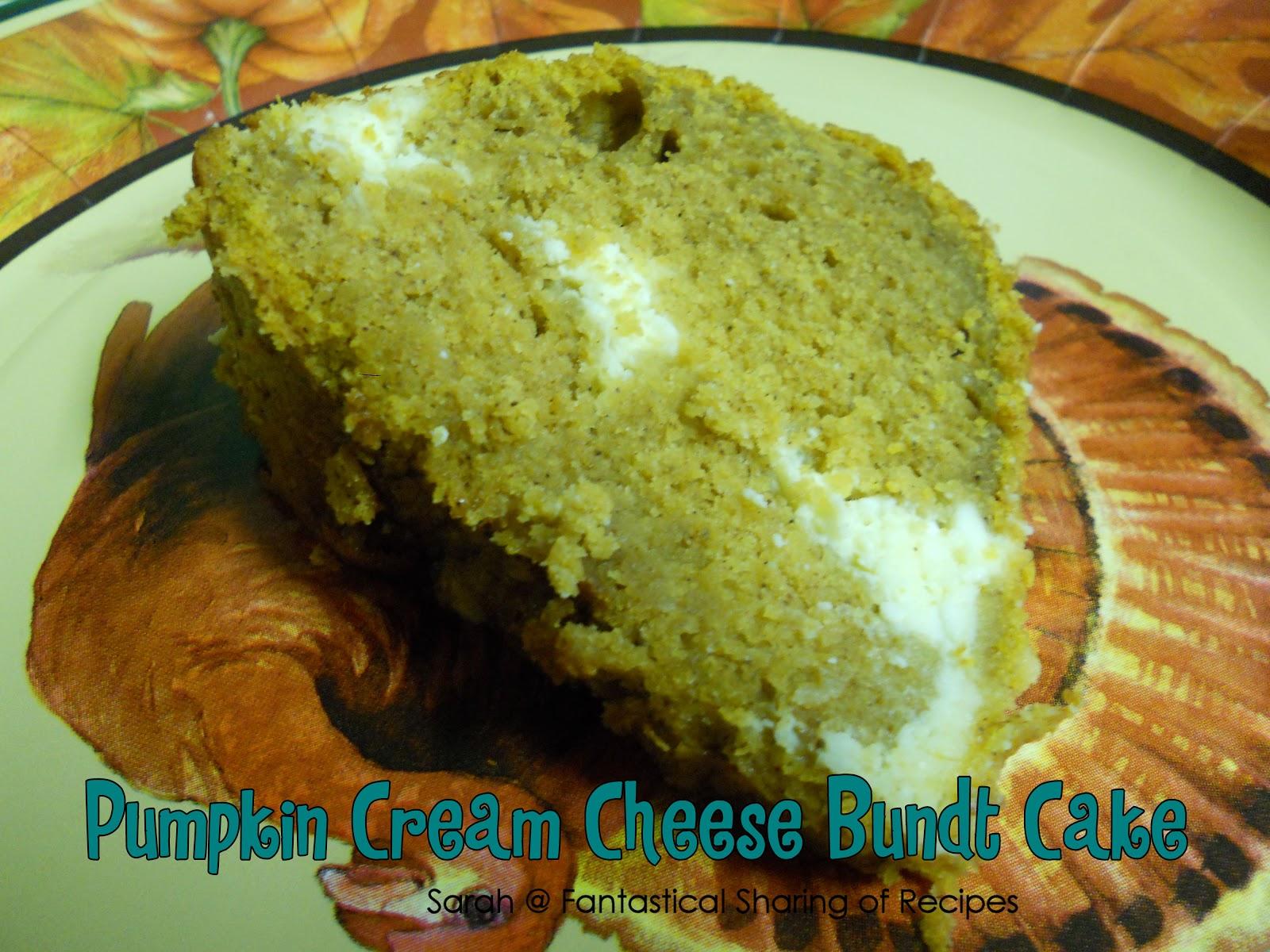 Fantastical Sharing of Recipes: Pumpkin Cream Cheese Bundt Cake